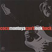 Play & Download Can't Look Back by Coco Montoya | Napster