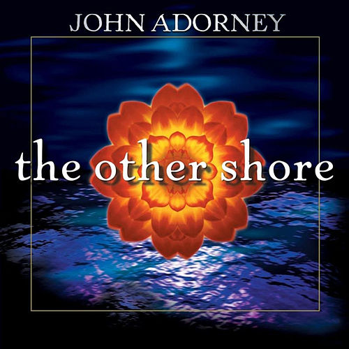 The Other Shore by John Adorney