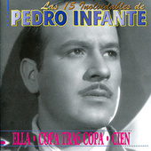 Play & Download 15 Inolvidables by Pedro Infante | Napster