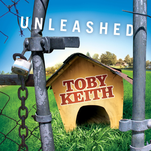 Play & Download Unleashed by Toby Keith | Napster