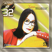 Play & Download Serie 32 by Nana Mouskouri | Napster