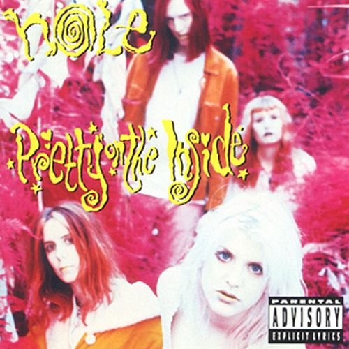 Play & Download Pretty on the Inside by Hole | Napster