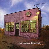 Play & Download 24 Hours A Day by The Bottle Rockets | Napster