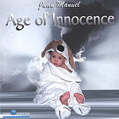 Play & Download Age Of Innocence by Juan Manuel | Napster