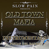 Play & Download Old Town Mafia Instrumentals by Slow Pain | Napster