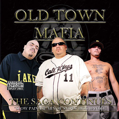 Play & Download Slow Pain Presents -Old Town Mafia - Saga Continues by Slow Pain | Napster