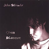 Play & Download From Discontent by John Schrader | Napster