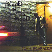 Play & Download Blood In The Wood by John Schrader | Napster