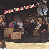 Give Love by Josh Dion Band