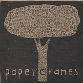 Play & Download Papercranes by Papercranes | Napster