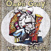 Play & Download Mumbo Jumbo by Owen Gray | Napster