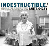 Play & Download Indestructible! by Anita O'Day | Napster