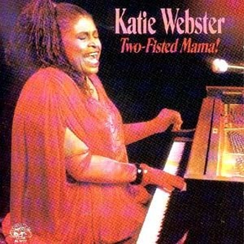 Play & Download Two-Fisted Mama! by Katie Webster | Napster
