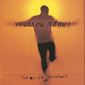 Play & Download The Guide (Wommat) by Youssou N'Dour | Napster