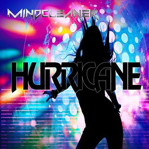 Play & Download Hurricane (feat. Mel T) by Mindcleaner | Napster
