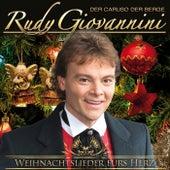 Play & Download Weihnachtslieder fürs Herz by Rudy Giovannini   Napster