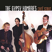 Cafe Strut by The Gypsy Hombres