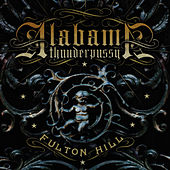 Play & Download Fulton Hill by Alabama Thunderpussy | Napster