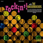 Rockin' With The Knickerbockers by The Knickerbockers
