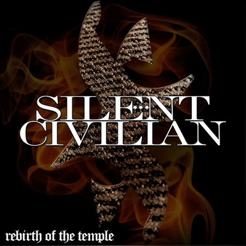 Rebirth Of The Temple by Silent Civilian