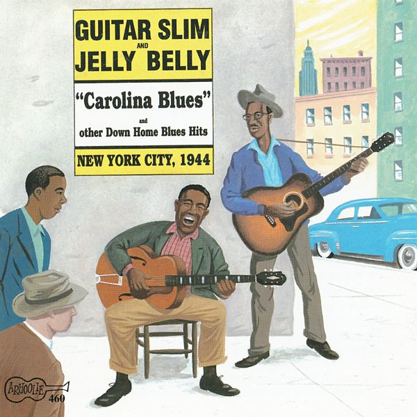carolina blues new york city 1944 by guitar slim. Black Bedroom Furniture Sets. Home Design Ideas