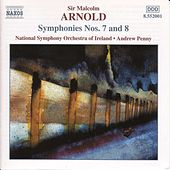 Symphonies Nos. 7 and 8 by Sir Malcolm Arnold