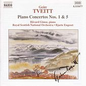 Play & Download Piano Concertos Nos. 1 and 5 by Geirr Tveitt | Napster