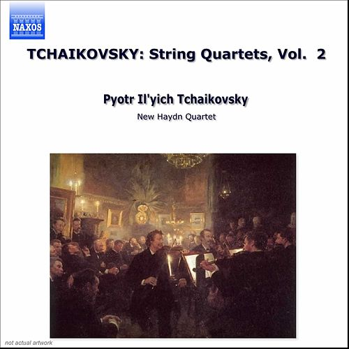 Play & Download String Quartets Vol. 2 by Pyotr Ilyich Tchaikovsky | Napster