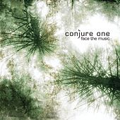 Face The Music by Conjure One