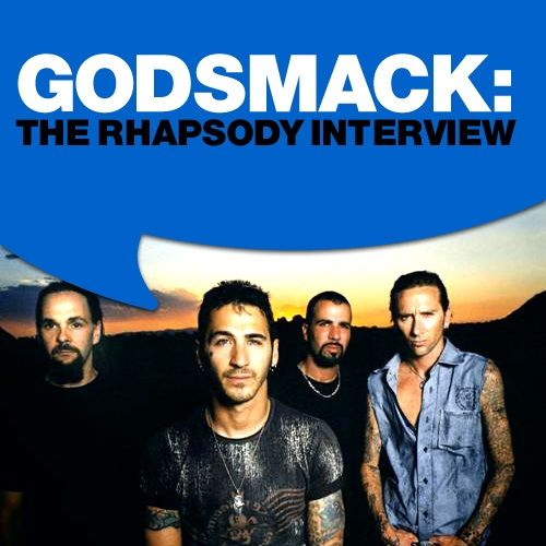 Play & Download Godsmack: The Rhapsody Interview by Godsmack | Napster