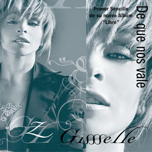 Play & Download De Qué Nos Vale by Gisselle | Napster