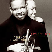 Play & Download Let's Get Lost by Terence Blanchard | Napster