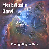 Moongliding On Mars by Mark Austin