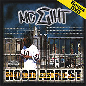 Hood Arrest by MC Eiht