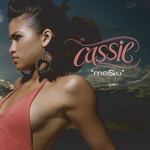Play & Download Me & U by Cassie | Napster