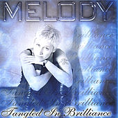 Tangled In Brillance by Melody (Latin Pop)