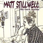 Play & Download The Couch Sessions by Matt Stillwell | Napster