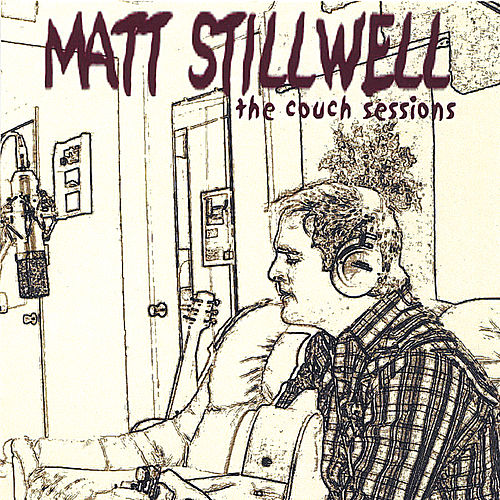The Couch Sessions by Matt Stillwell