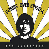 Bombs Over Bristol by Don McCloskey