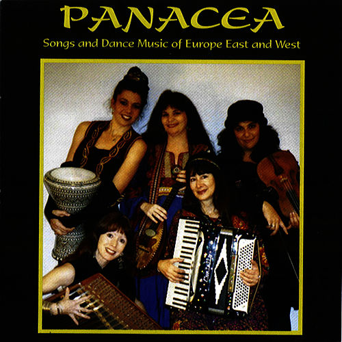 Songs and Dance Music of Europe East and West by Panacea