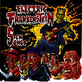 Play & Download Sick Songs by Electric Frankenstein | Napster