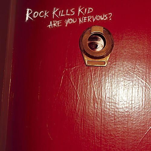 Play & Download Are You Nervous? by Rock Kills Kid | Napster