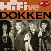 Rhino Hi-Five: Dokken by Dokken
