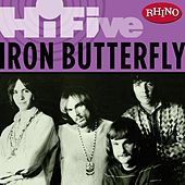 Play & Download Rhino Hi-Five: Iron Butterfly by Iron Butterfly | Napster
