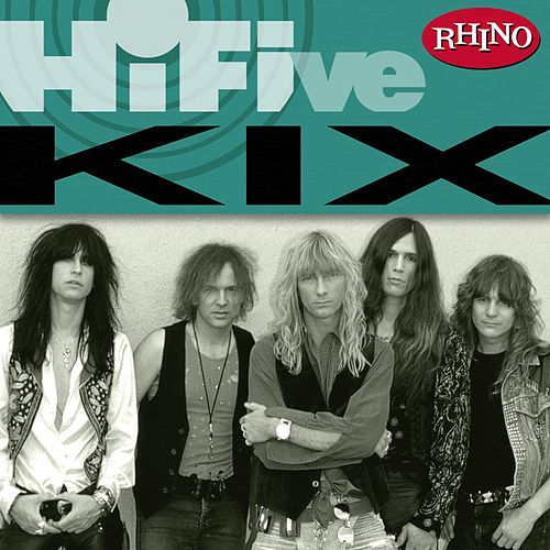 Rhino Hi-Five: Kix by Kix