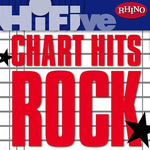 Rhino Hi-Five: Chart Hits: Rock by Various Artists