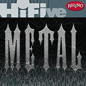 Play & Download Rhino Hi-Five: Metal by Various Artists | Napster