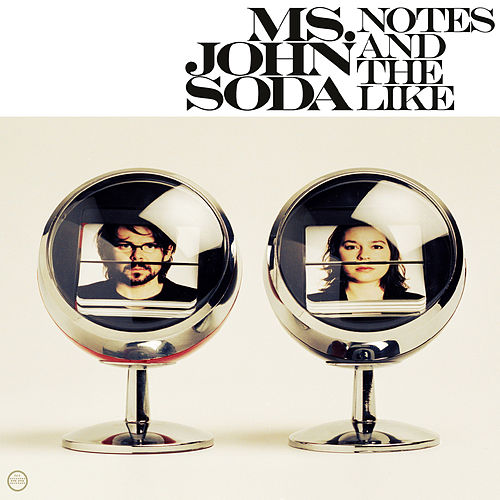 Play & Download Notes and the Like by Ms. John Soda | Napster