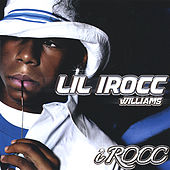 I Rocc by Lil iRocc Williams