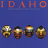 Play & Download People Like Us Should Be Stopped - Live Vol. 1 by Idaho | Napster